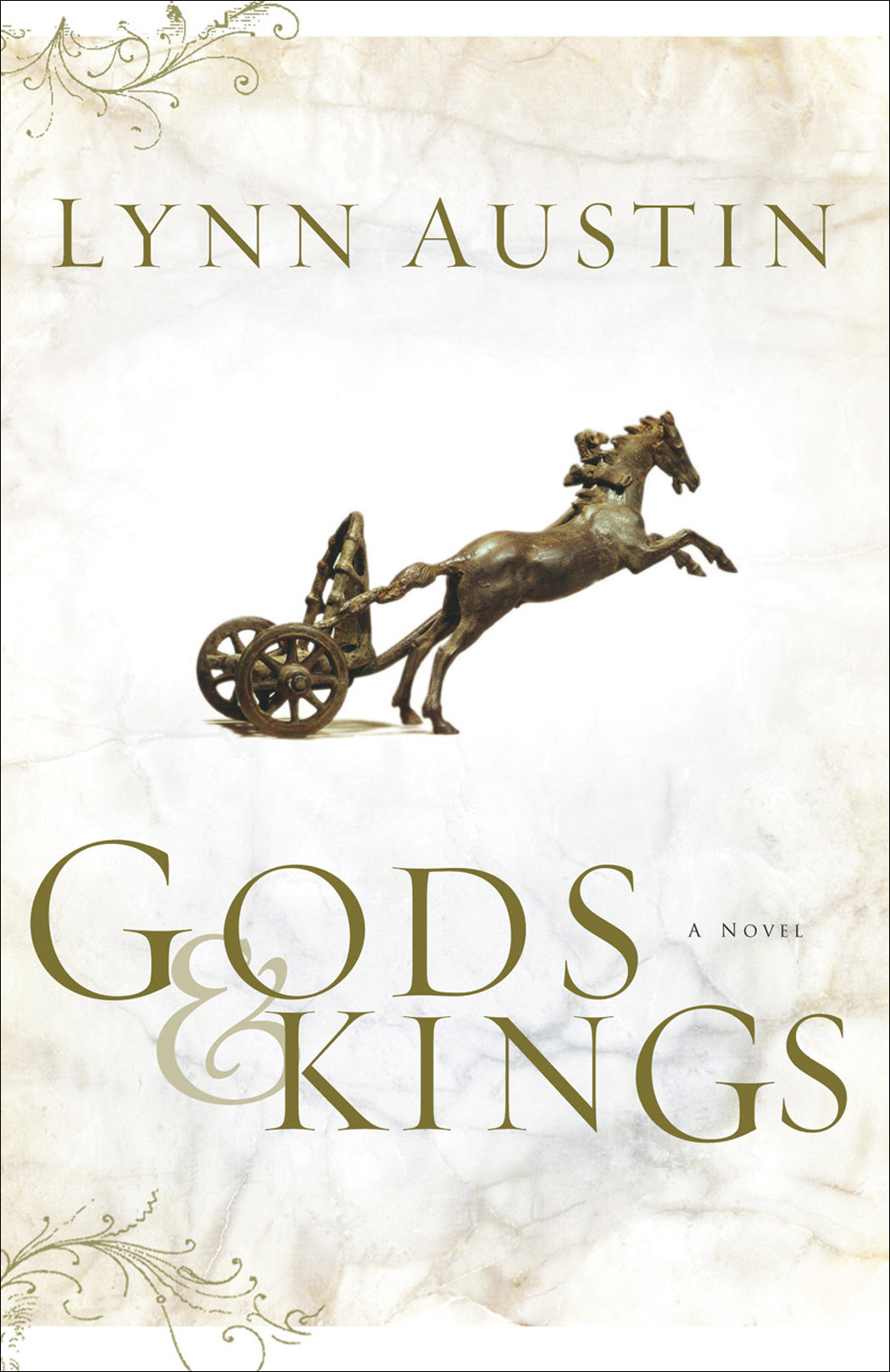 Gods & Kings by Lynn Austin