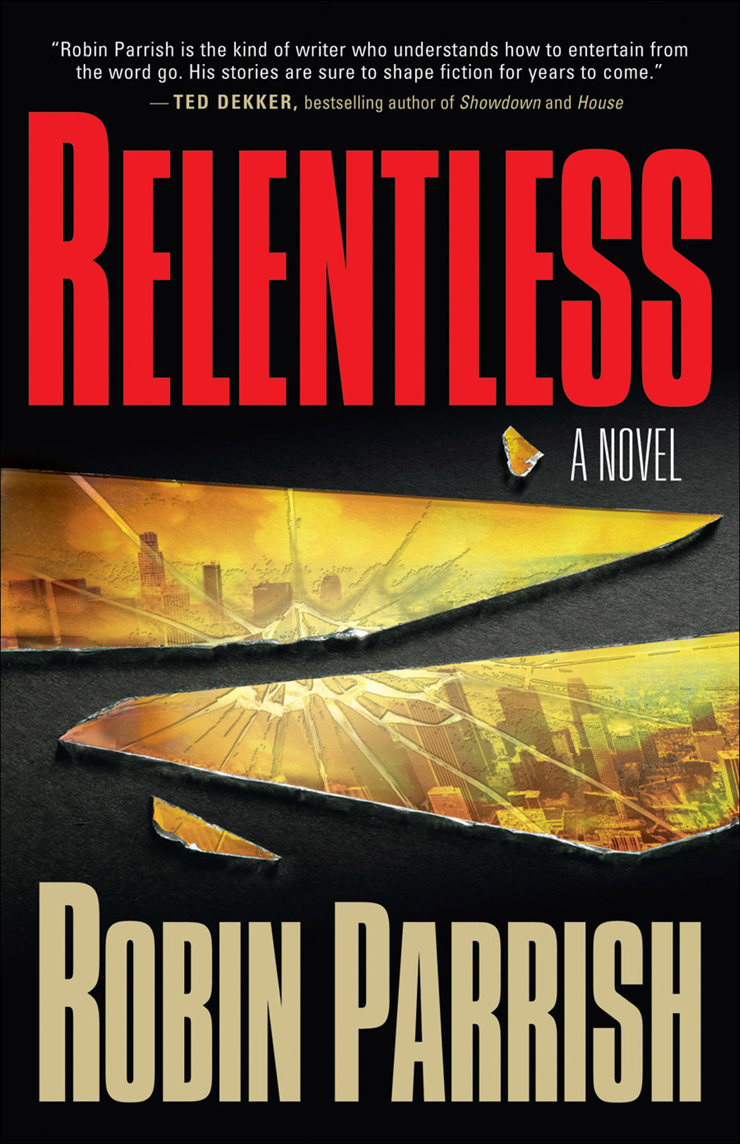 Relentless by Robin Parrish