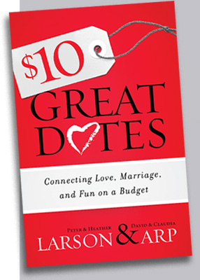 $10 Great Dates by Peter and Heather Larson & David and Claudia Arp book cover