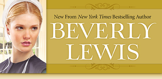 New From New York Times Bestselling Author Beverly Lewis