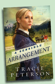 A Sensible Arrangment by Tracie Peterson