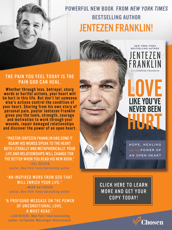 Powerful New Book from New York Times Bestselling Author Jentezen Franklin!
