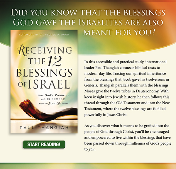 Did you know that the blessings God gave the Israelites are also meant for you?    In this accessible and practical study, international leader Paul Thangiah connects biblical texts to modern-day life. Tracing our spiritual inheritance from the blessings that Jacob gave his twelve sons in Genesis, Thangiah parallels them with the blessings Moses gave the twelve tribes in Deuteronomy. With keen insight into Jewish history, he then follows this thread through the Old Testament and into the New Testament, where the twelve blessings are fulfilled powerfully in Jesus Christ.    As you discover what it means to be grafted into the people of God through Christ, you'll be encouraged and empowered to live within the blessings that have been passed down through millennia of God's people to you.    Start reading!