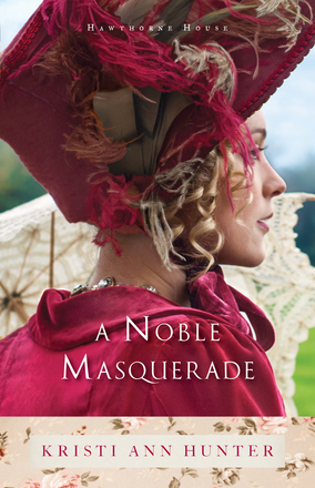 A Noble Masquerade (Hawthorne House) in stores!