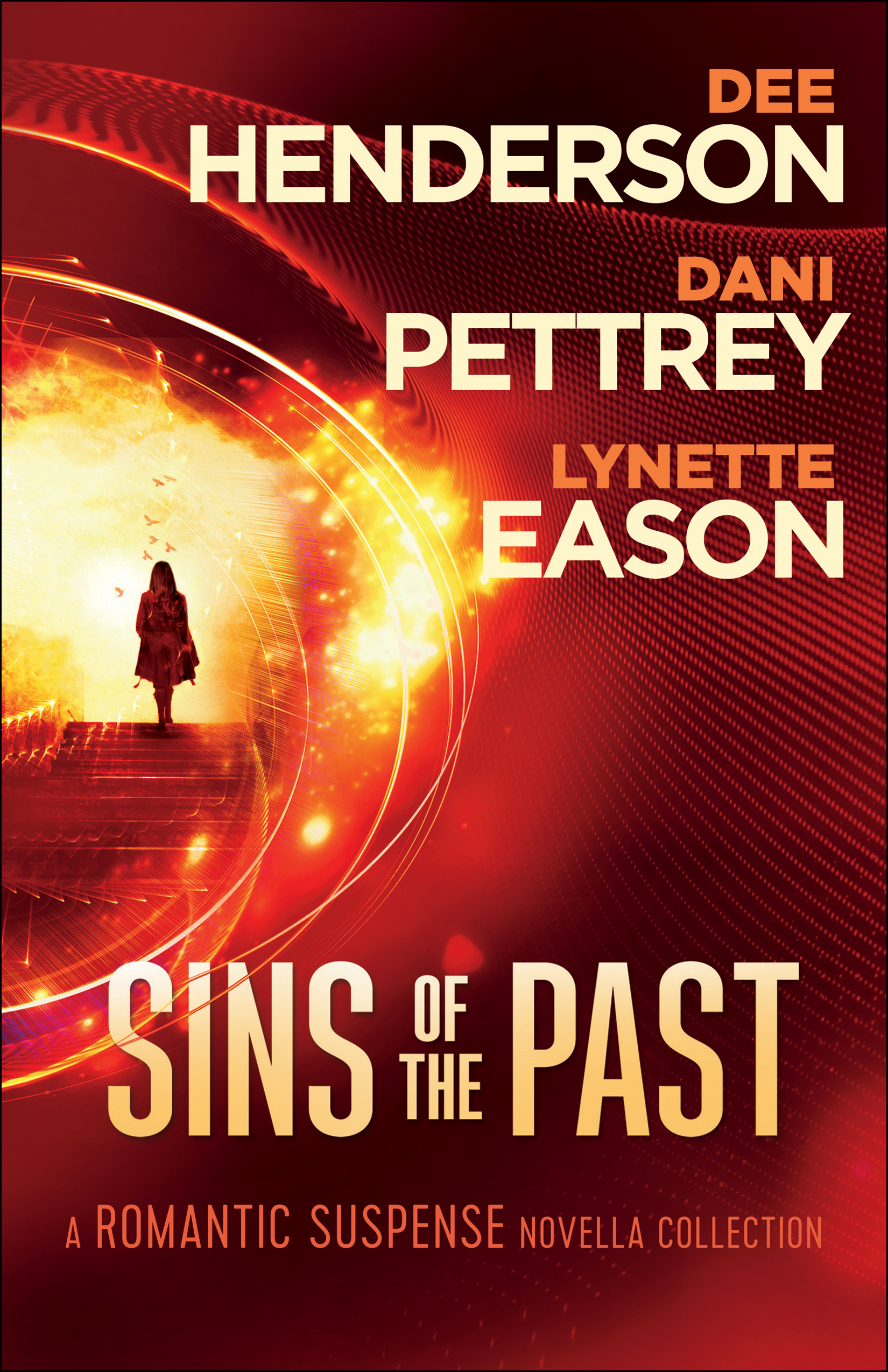 Sins of the Past by Dee Henderson, Dani Pettrey, and Lynette Eason