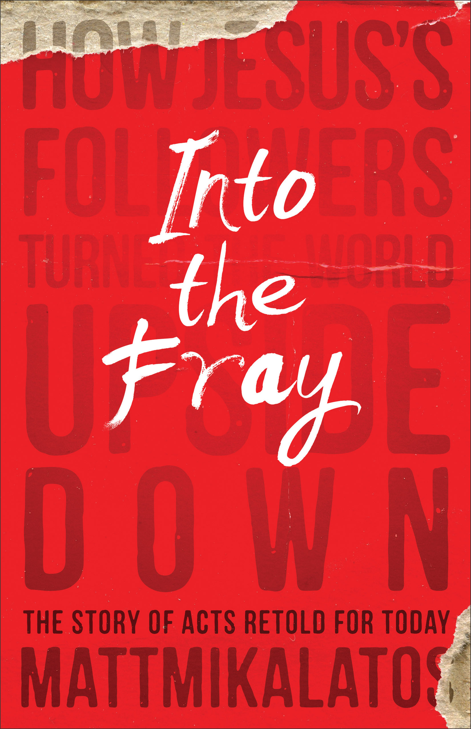Into the Fray (coming August 2015!)