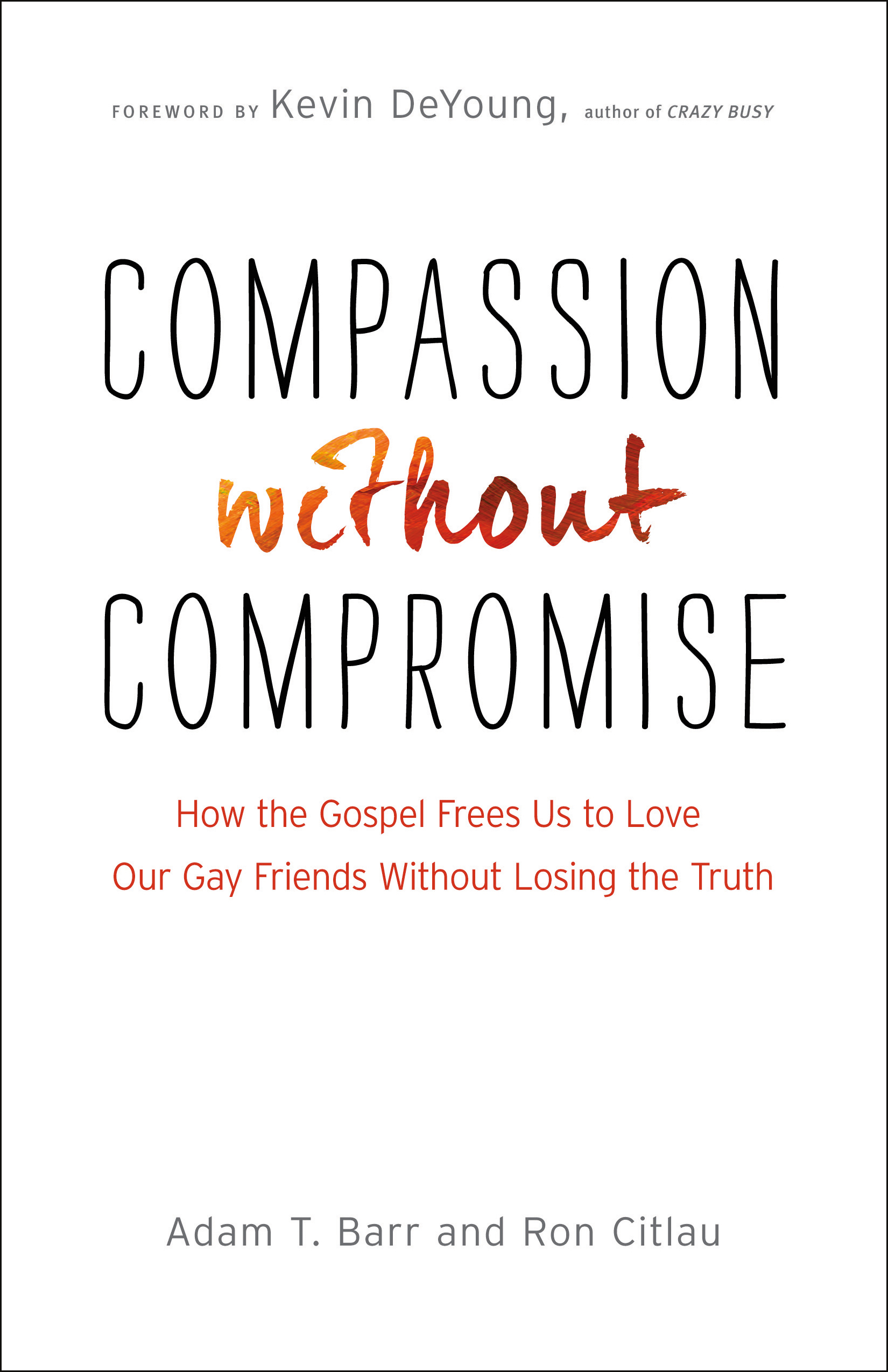 compassion out compromise