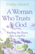 A Woman Who Trusts God