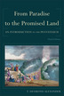 From Paradise to the Promised Land, 3rd Edition