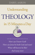 Understanding Theology in 15 Minutes a Day