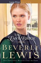The Last Bride, Large Print Edition