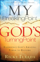 My Breaking Point, God's Turning Point