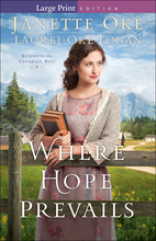 Where Hope Prevails, Large Print Edition