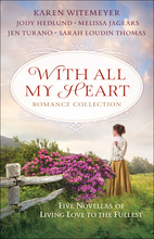 With All My Heart Romance Collection