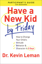 Have a New Kid By Friday Participant&#x27;s Guide