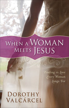 When a Woman Meets Jesus