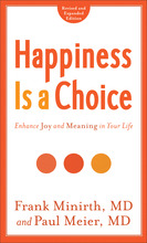 Happiness Is a Choice, Revised and Expanded Edition