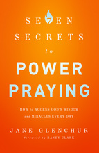 7 Secrets to Power Praying