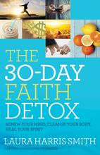 The 30-Day Faith Detox