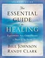 The Essential Guide to Healing Leader's Guide