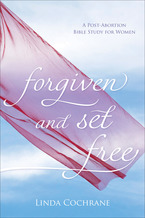 Forgiven and Set Free, Revised and Updated Edition