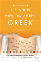 Learn New Testament Greek, 3rd Edition