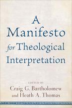 A Manifesto for Theological Interpretation