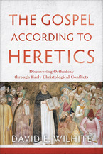 The Gospel according to Heretics