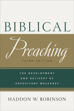 Biblical Preaching, 3rd Edition