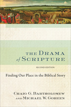The Drama of Scripture, 2nd ed.