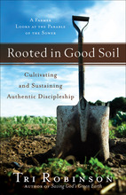 Rooted in Good Soil