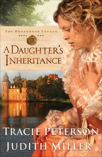 A Daughter's Inheritance by Tracie Peterson and Judith Miller