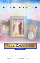 Eve's Daughters by Lynn Austin