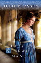 Lady of Milkweed Manor by Julie Klassen