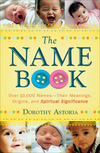 The Name Book by Dorothy Astoria