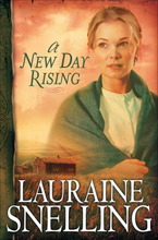 A New Day Rising by Lauraine Snelling