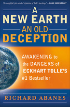 A New Earth, An Old Deception by Richard Abanes