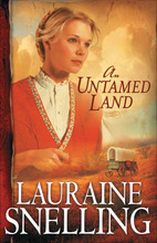 An Untamed Land by Lauraine Snelling