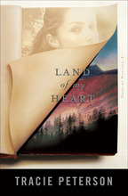 Land of My Heart by Tracie Peterson