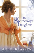 The Apothocary's Daughter by Julie Klassen
