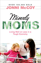 Miserly Moms by Jonni McCoy