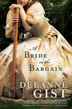 A Bride in the Bargain by Deeanne Gist