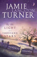 By the Light of a Thousand Stars by Jamie Langston Turner