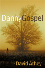 Danny Gospel by David Athey