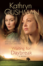 Waiting for Daybreak by Kathryn Cushman