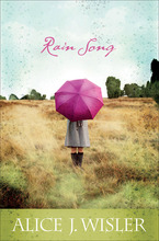 Rain Song by Alice Wisler