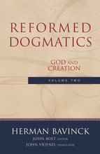 Reformed Dogmatics, Volume 2