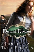 Distant Dreams by Judith Pella and Tracie Peterson