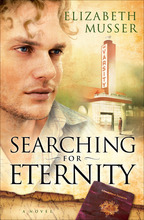Searching for Eternity by Elizabeth Musser