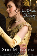 She Walks in Beauty by Siri Mitchell